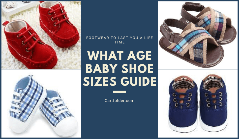 What Age Baby Shoe Sizes Guide in 2020