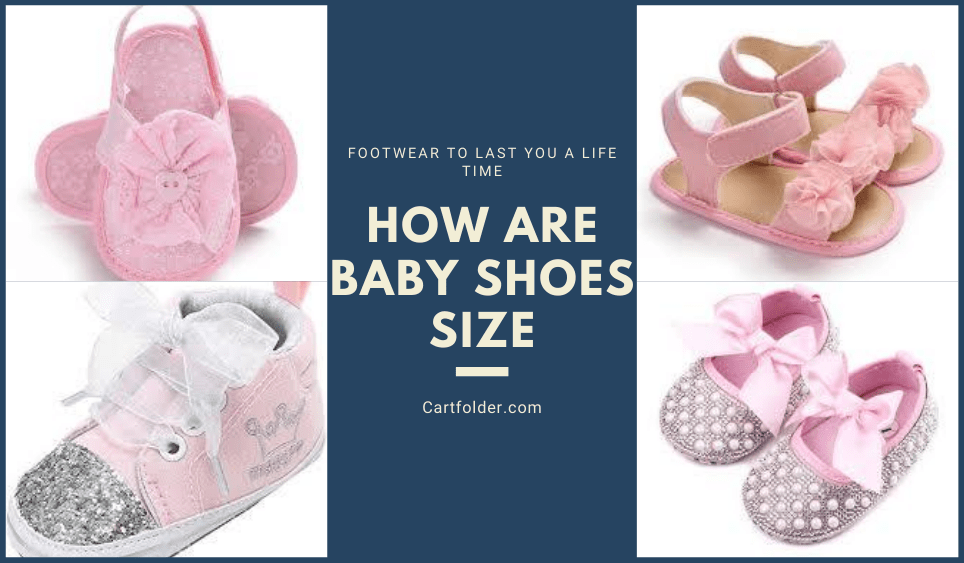How Are Baby Shoes Size
