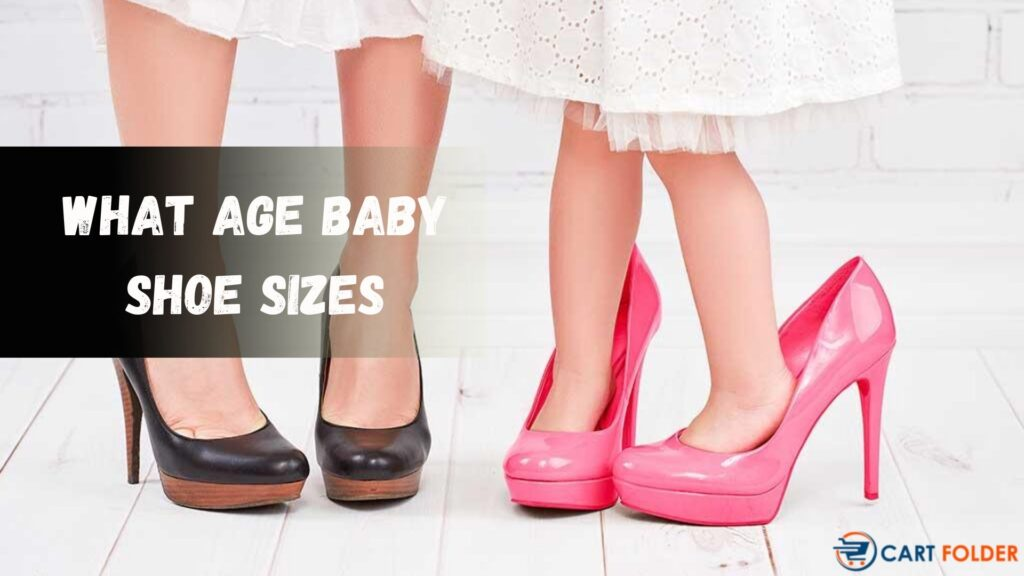 What Age Baby Shoe Sizes