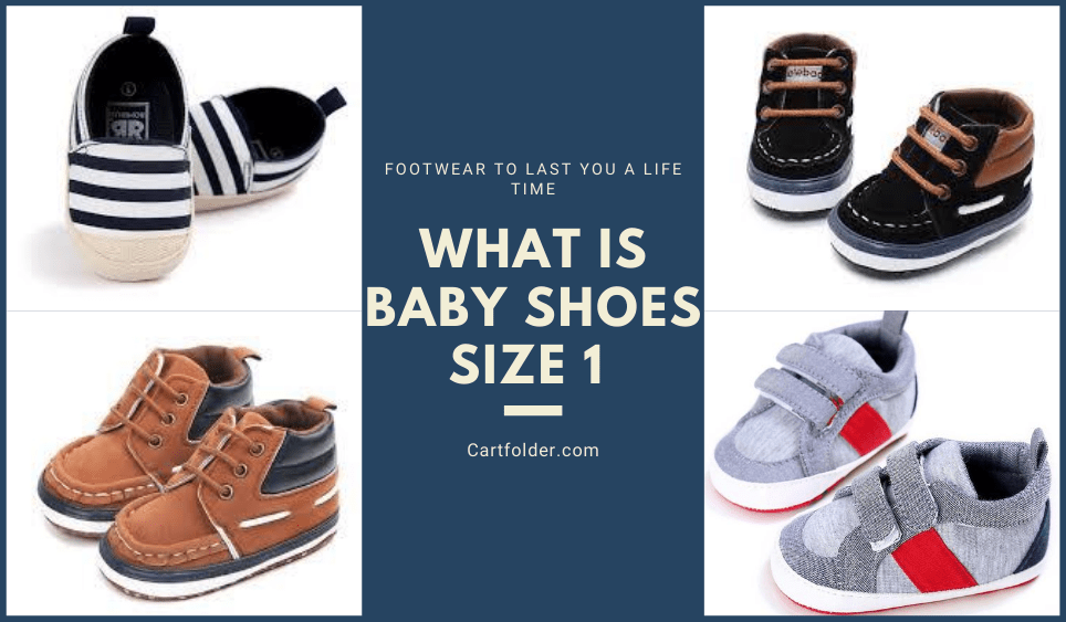 What Is Baby Shoes Size 1