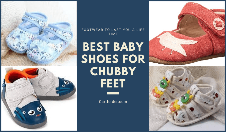 8 Best Baby Shoes For Chubby Feet [Jan