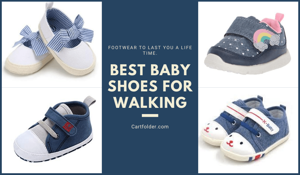 Best Baby Shoes For Walking