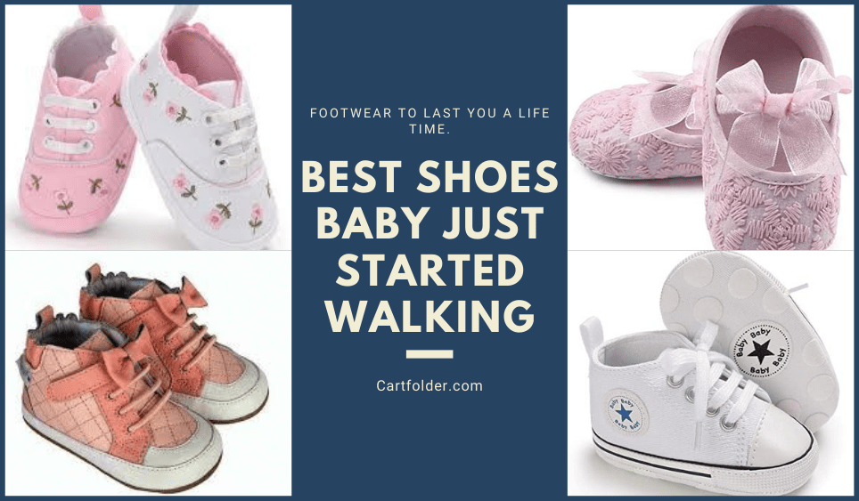 Best Shoes Baby Just Started Walking