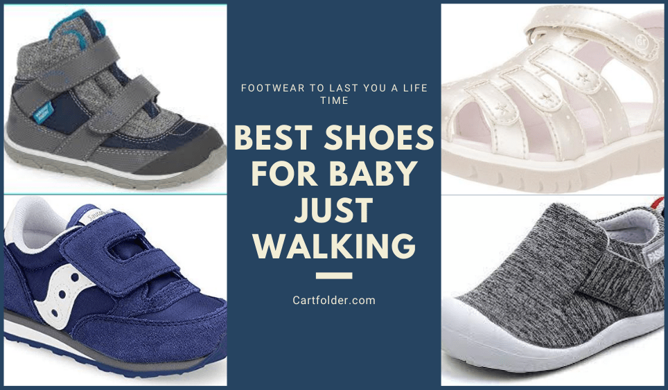 Best Shoes For Baby Just Walking