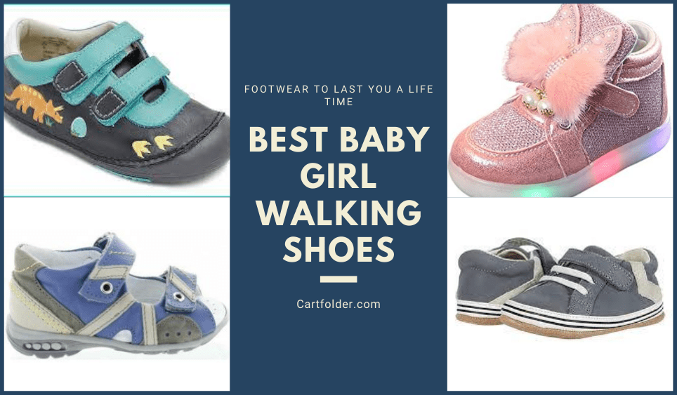 Best Baby Girl Walking Shoes