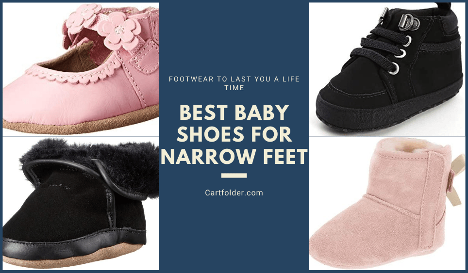8 Best Baby Shoes For Narrow Feet [Nov
