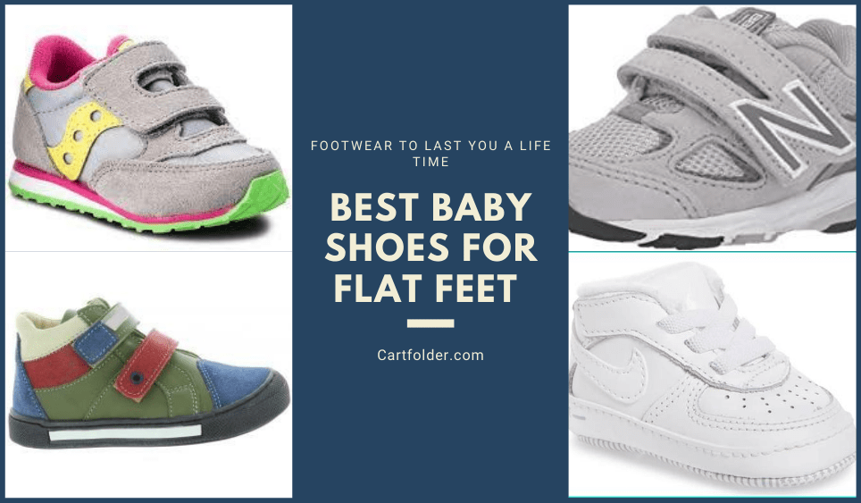 Best Baby Shoes for Flat Feet