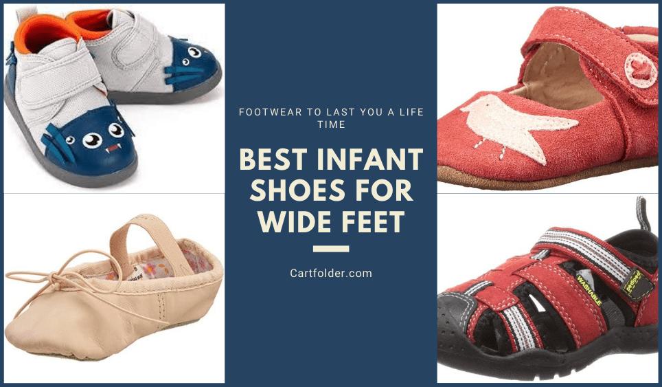 7 Best Infant Shoes For Wide Feet [Nov