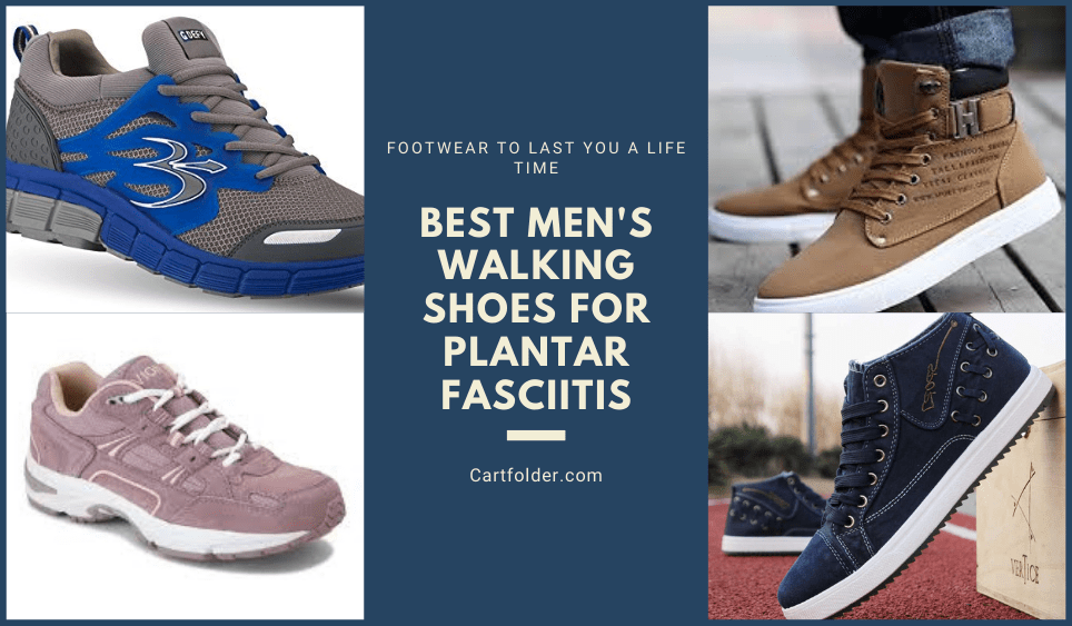 Best Mens Walking Shoes For Plantar Fasciitis