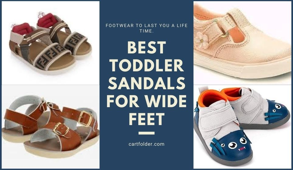 Best Toddler Sandals For Wide Feet