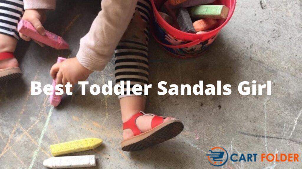 Best Toddler Sandals Girl