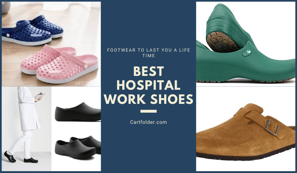 Best Hospital Work Shoes