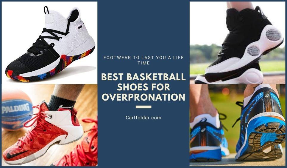 Best Basketball Shoes for Overpronation