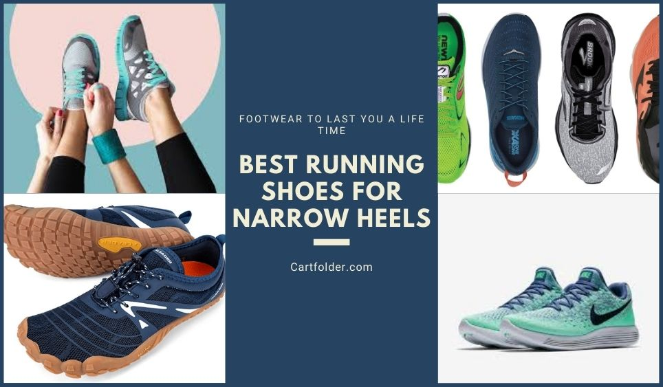 Best Running Shoes for Narrow Heels