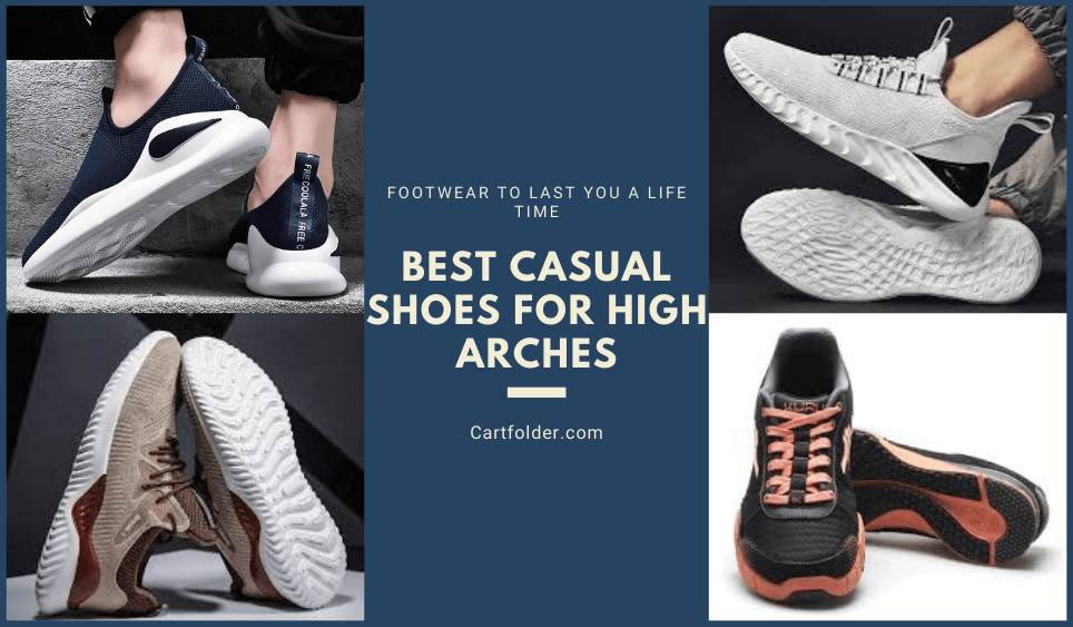 Best Casual Shoes For High Arches