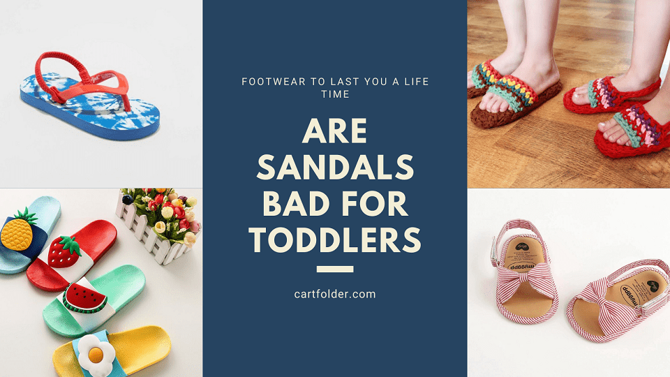 Are Sandals Bad For Toddlers
