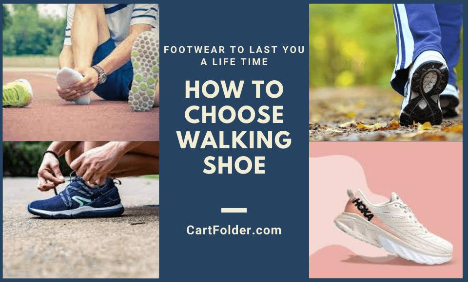 How to Choose Walking Shoe