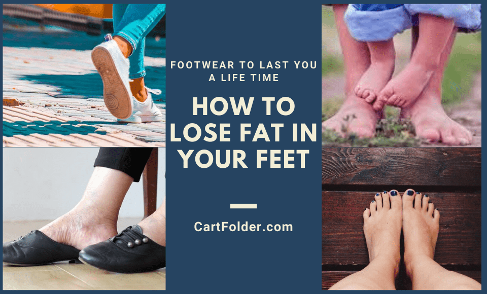 How to Lose Fat in Your Feet