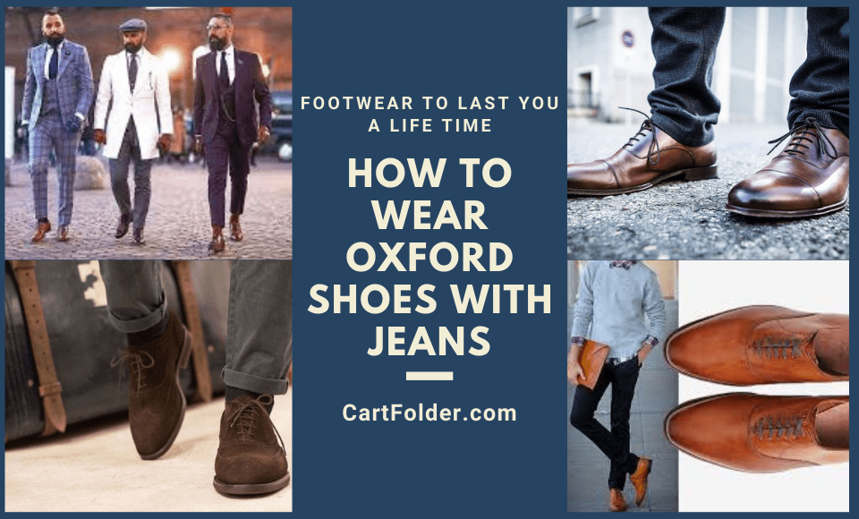 How to Wear Oxford Shoes With Jeans