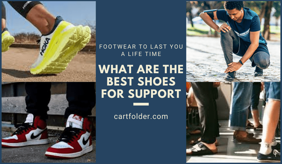 What Are the Best Shoes for Support