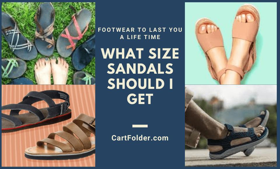 What Size Sandals Should I Get