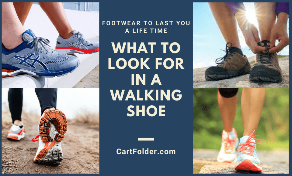 What to Look for in a Walking Shoe