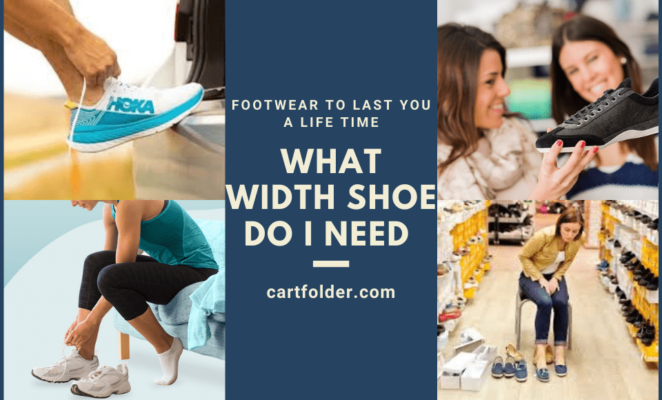 What width shoe do i need