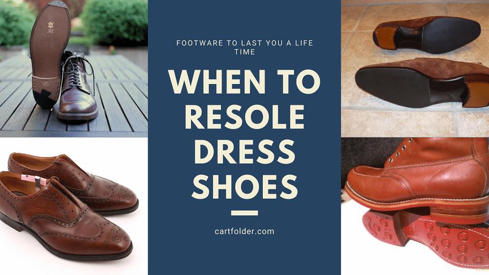 When To Resole Dress Shoe