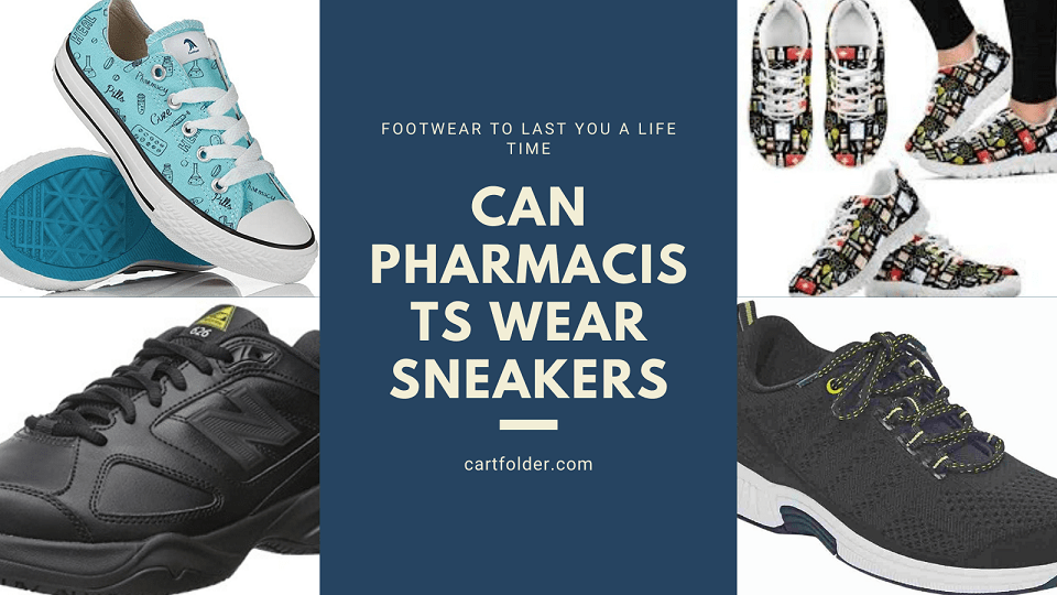 can pharmacists wear sneakers